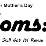 Moms Revue
